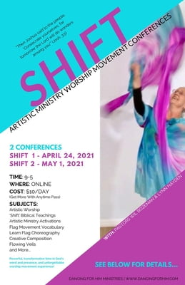 SHIFT 1 - FLAGS, PAGEANTRY AND WORSHIP DANCE E-CONFERENCE