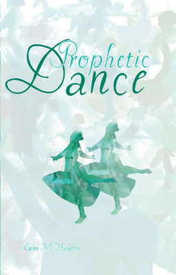 Prophetic Dance - E-Book - DOWNLOAD