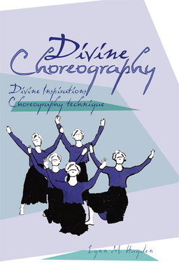 Divine Choreography - E-Book - DOWNLOAD
