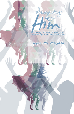 Dancing For Him - Book
