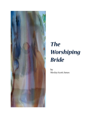 The Worshiping Bride - E-Book - DOWNLOAD