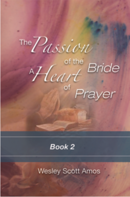 The Passion of the Bride: a Heart of Prayer-2 - Book