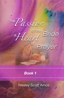 The Passion of the Bride: a Heart of Prayer-1- E-Book - DOWNLOAD