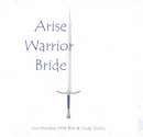Arise Warrior Bride - CD