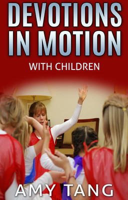 Devotions in Motion With Children - Video Download