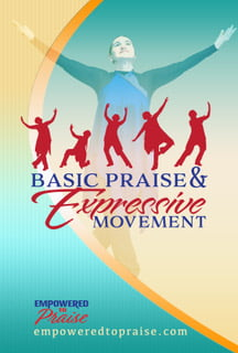 Basic Praise and Expressive Movement - Video Download - NEW!!