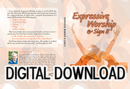 Expressive Worship & Sign II - Video Download