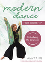 Modern Dance for Worship - Embodying the Scriptures - Video Download - NEW!